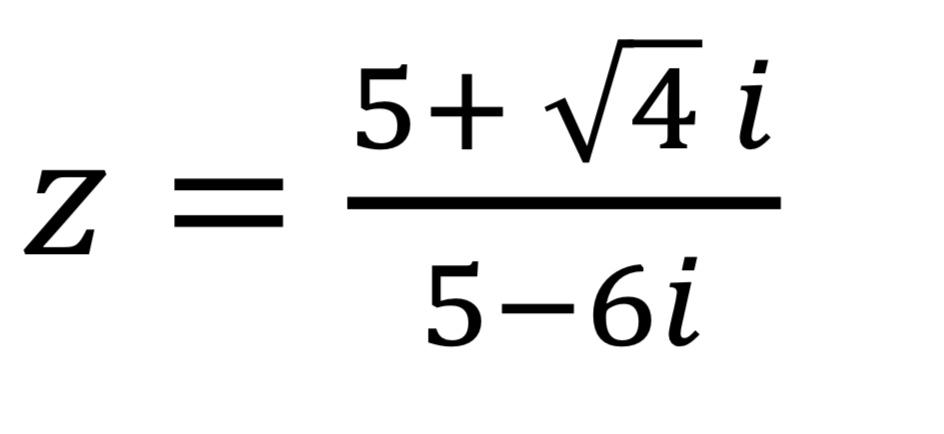 5+ V4 i = Z 5-6i