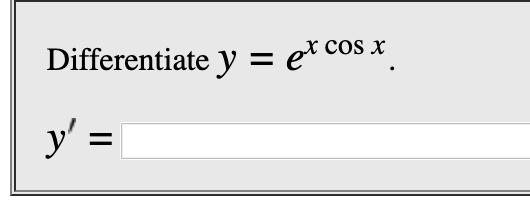 Differentiate y = e*cos x У'3