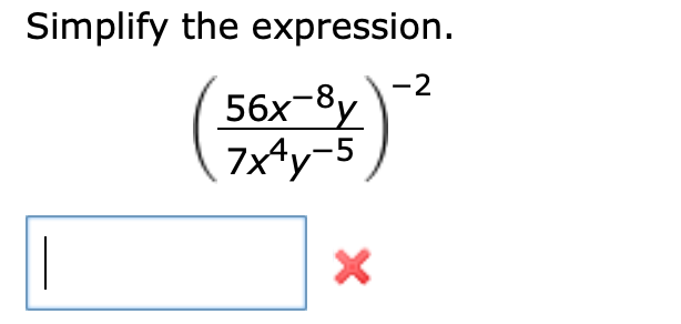 Simplify the expression -2 56x-8 7x4y-5 X