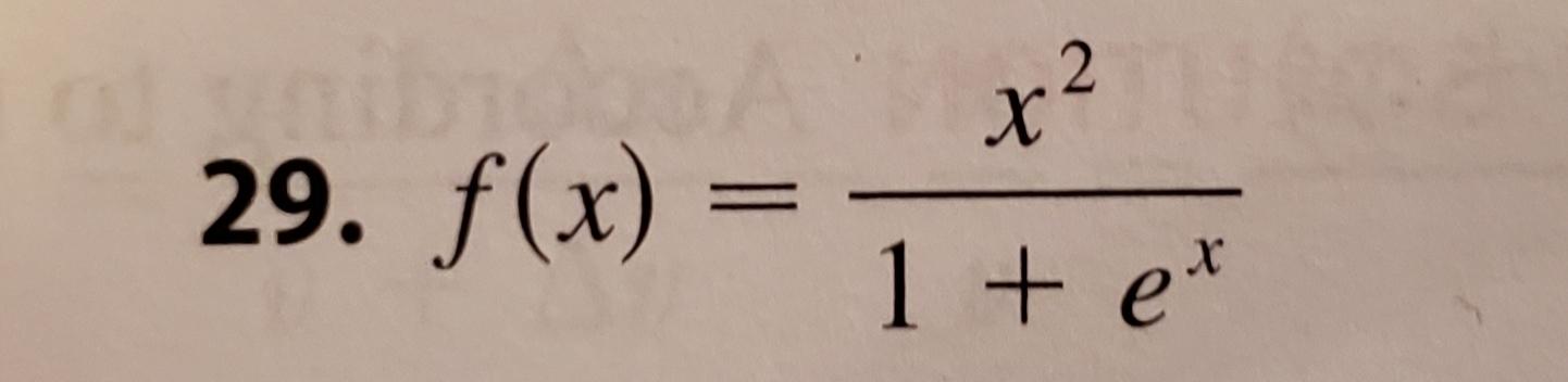 x 29. f(x) 1 + e*