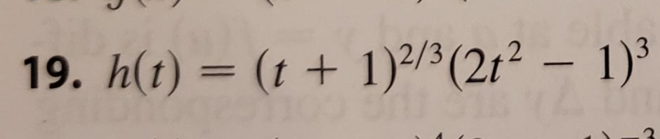 1)3 (t +1)2/3(212- 19. h(t) =