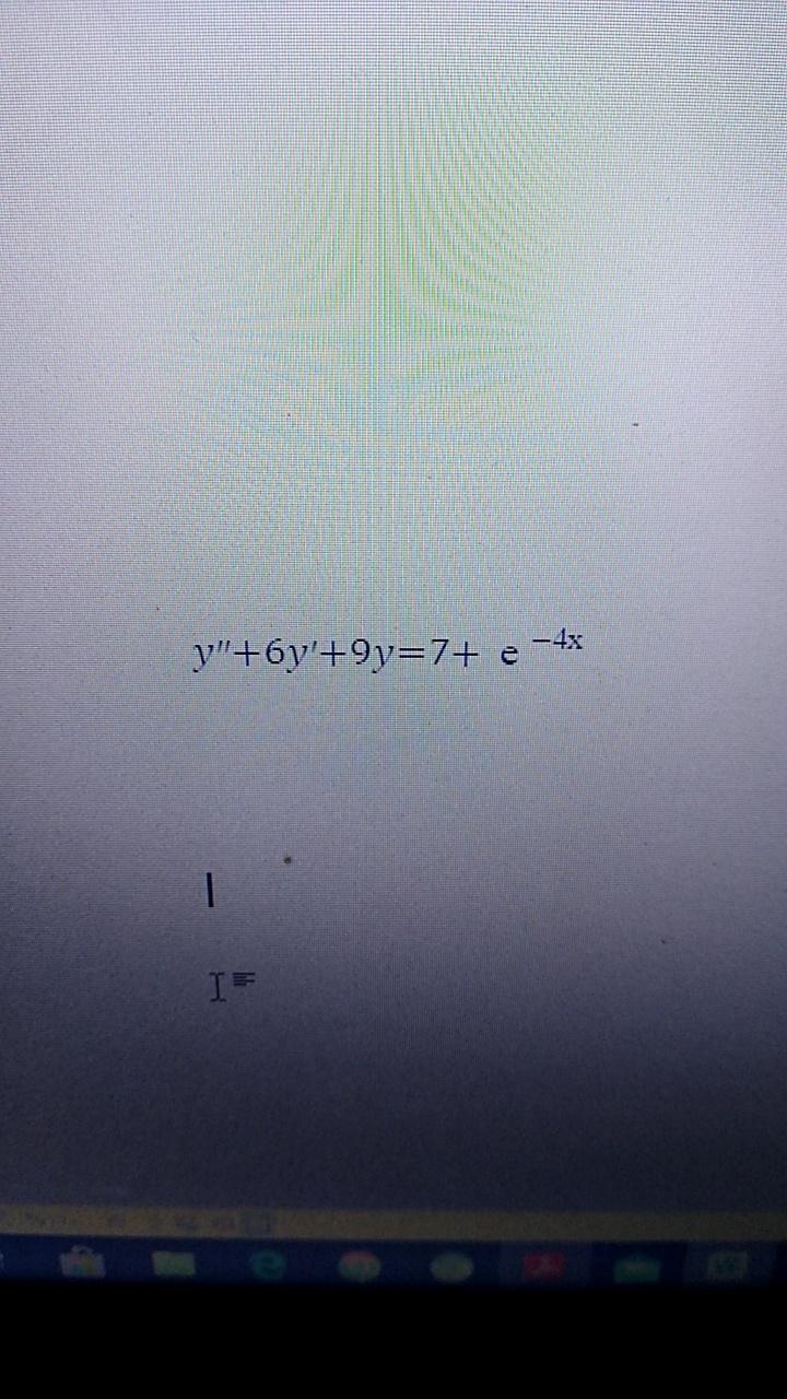 """-4x y""""+6y'+9y=7+"""