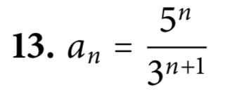 """5"""" 13. an = 3n+1"""