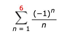 """6 Σ (-1)"""" n 1"""