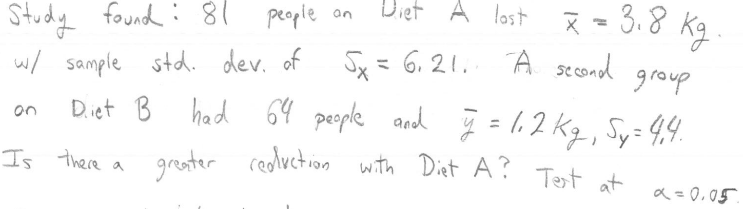 Diet last 3.8 people an = 6,21. A second /sample std. dev. of group B had 64 perple ad 2 k, Sy-49 on w.th Dist A? Ts thea 9ruater (eolveto Tet at a0,05