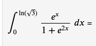Inv3) dx = 1 e2x 0