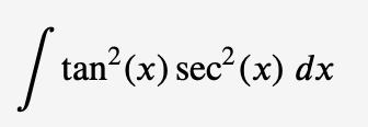 tan2(x) sec2(x) dx