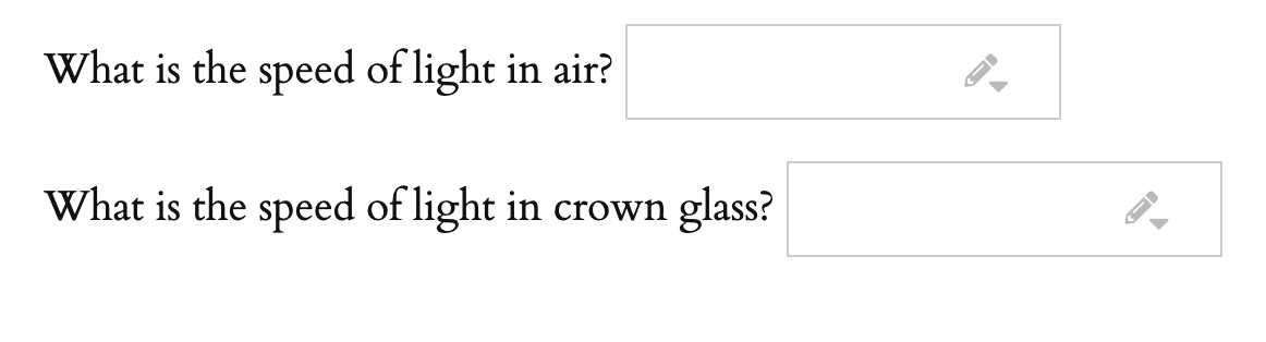 What is the speed of light in air? What is the speed of light in crown glass?