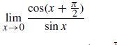 cos(x + 5) lim sin x
