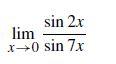 sin 2x lim x→0 sin 7x