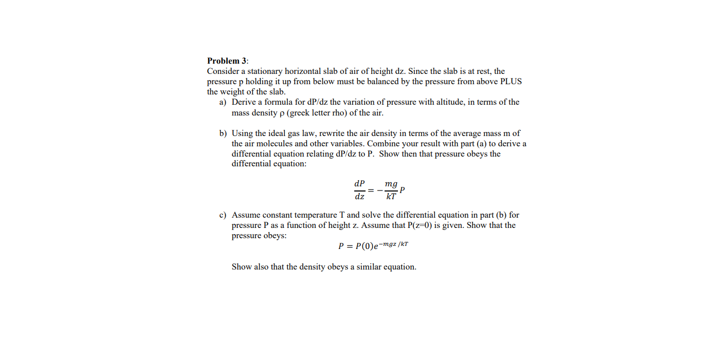 Answered: Problem 3: Consider a stationary… | bartleby