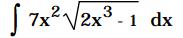 7x2 V2x3 - 1 dx .2.