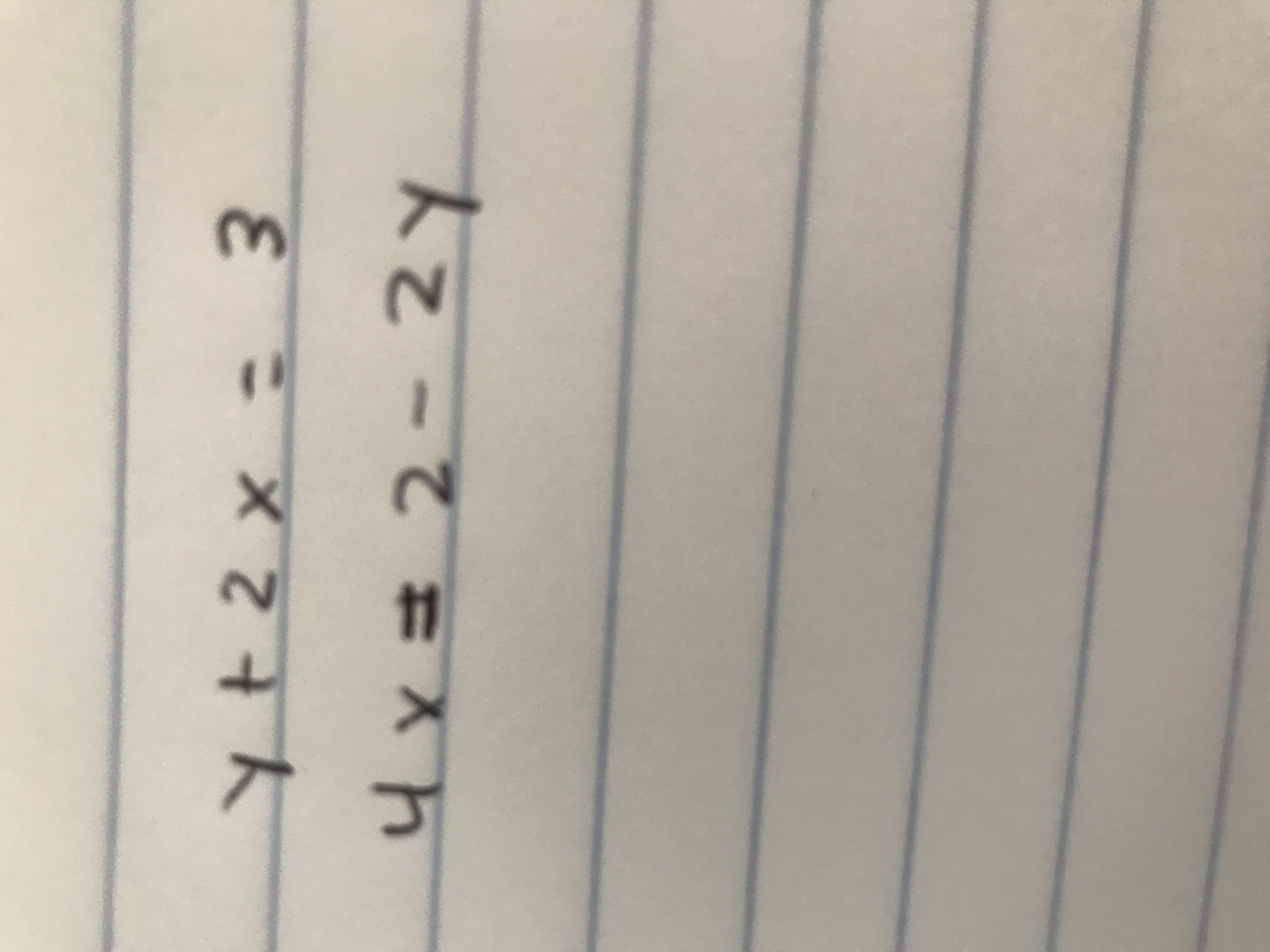 y+2x= 3 4x=2-2Y