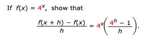 If f(x) 4*, show that 4h-1 f(x h) f(x) h h