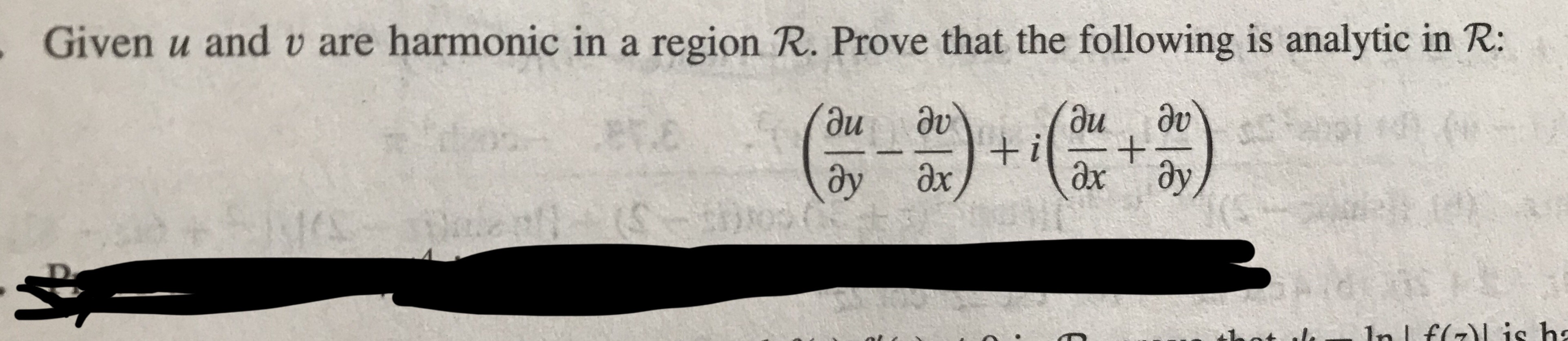 Given u and v are harmonic in a region R. Prove that the following is analytic in R: ay ar