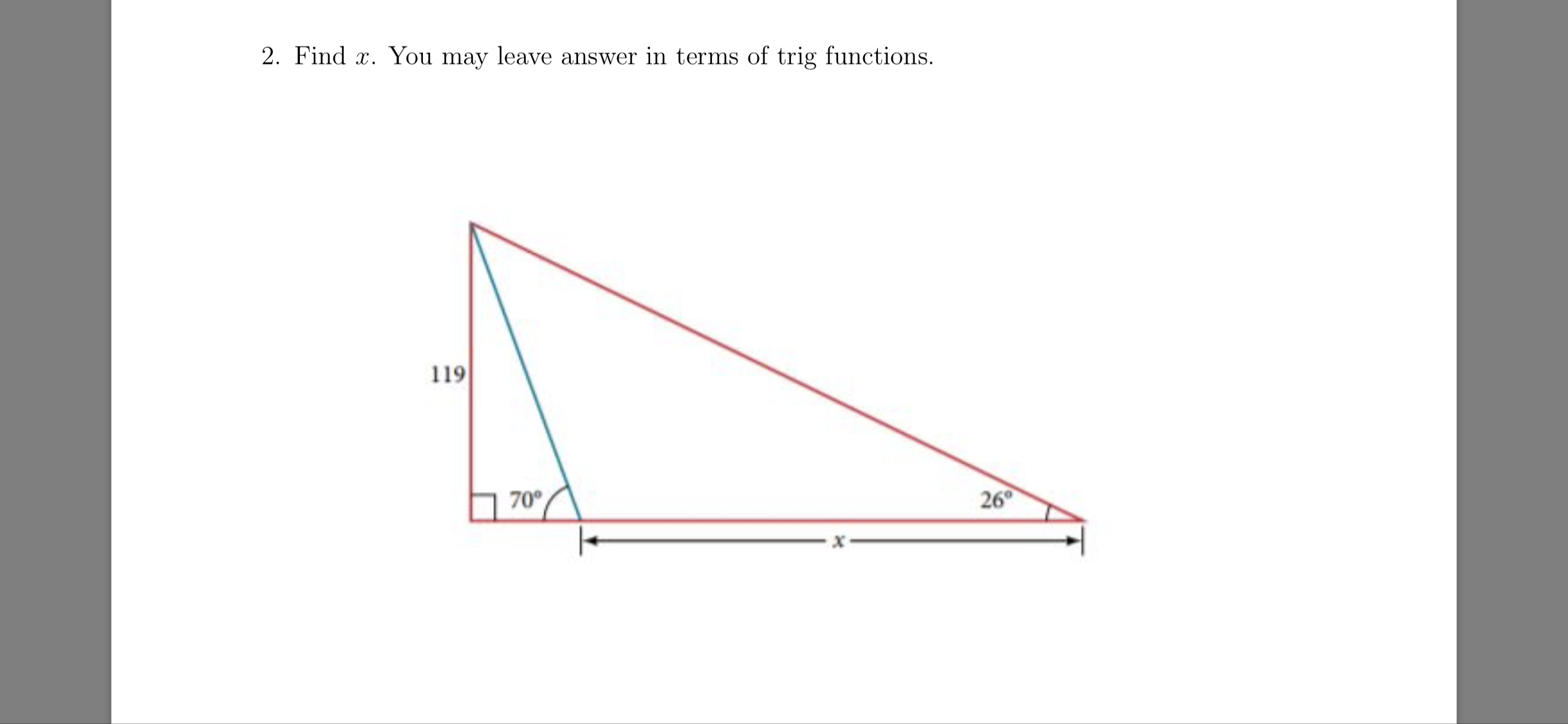 2. Find z. You may leave answer in terms of trig functions. 119 hed 70° 26°