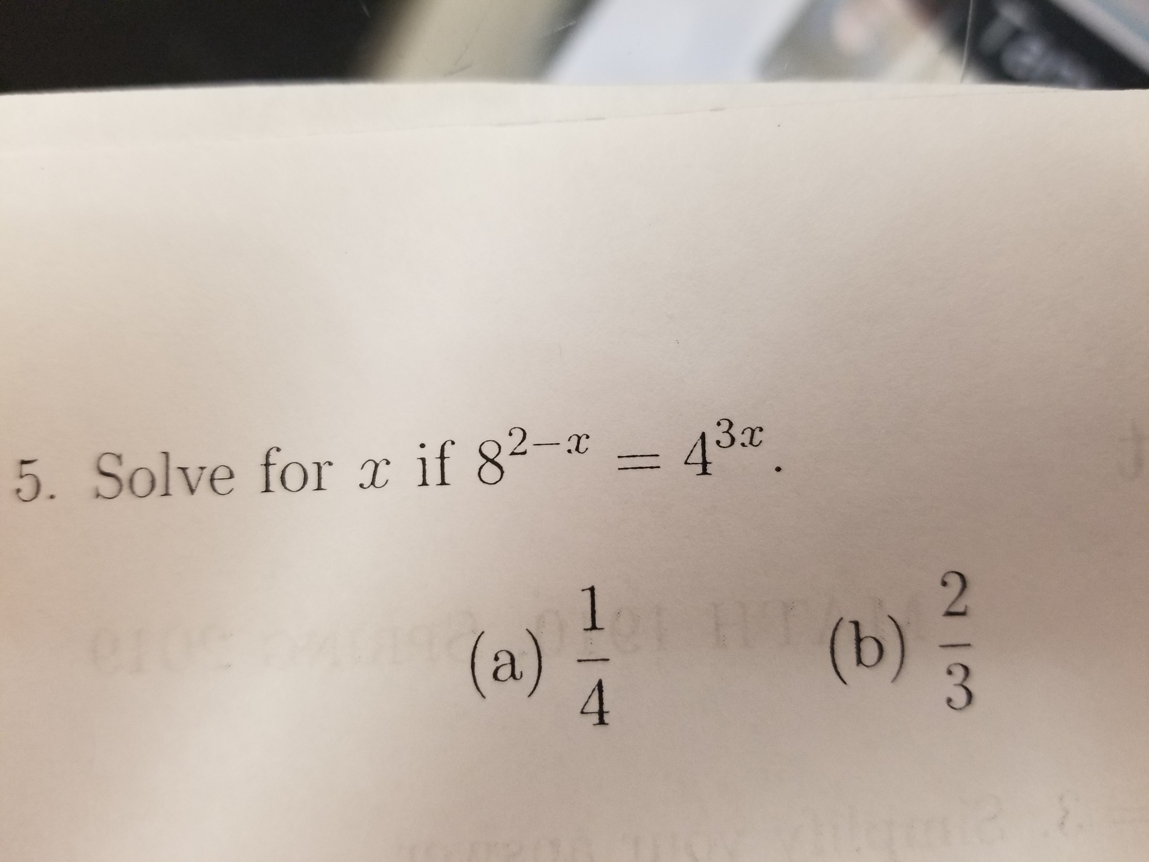 5. Solve for a if 824 5. Solve for if 82-2. 43x. 4