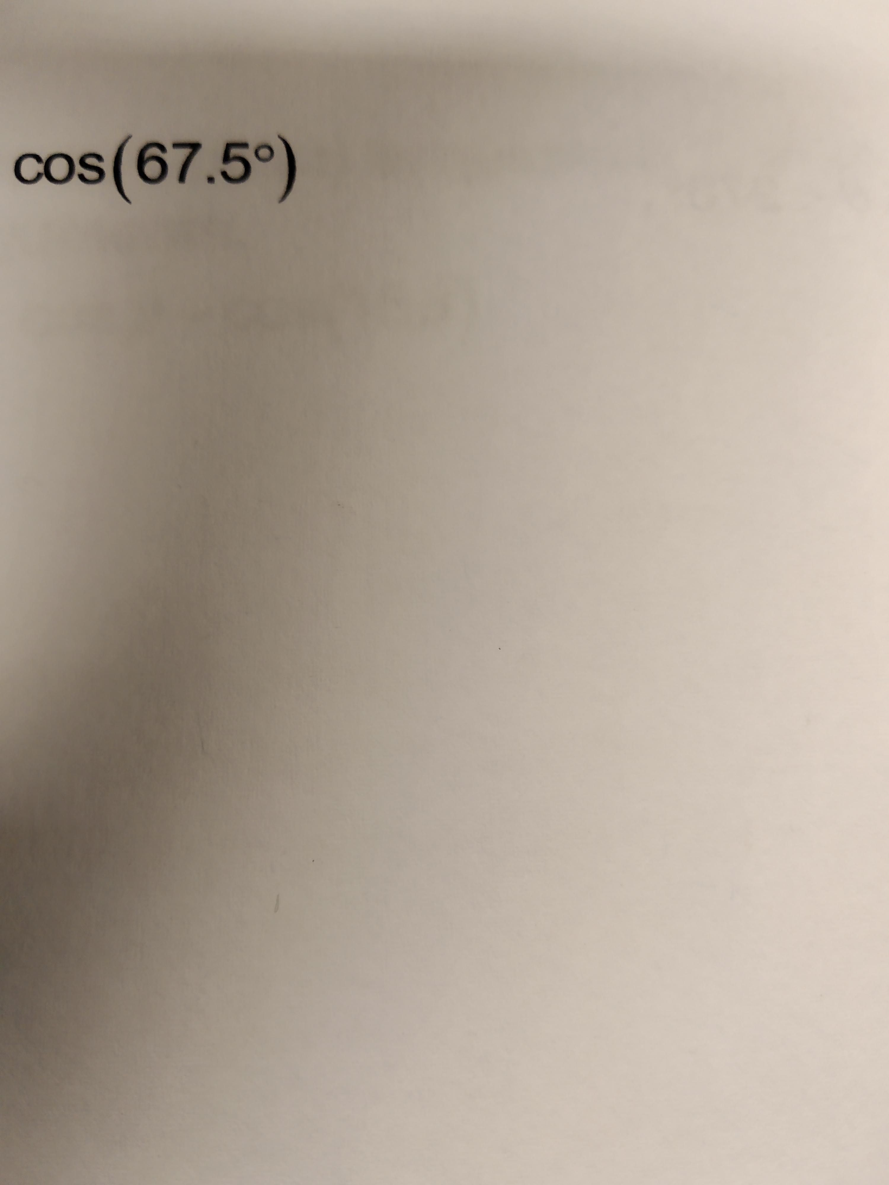 cos(67.5°)