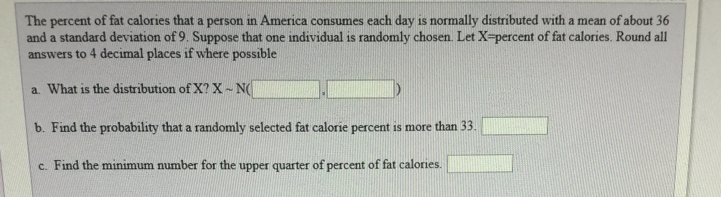 Answered: The percent of fat calories that a… | bartleby