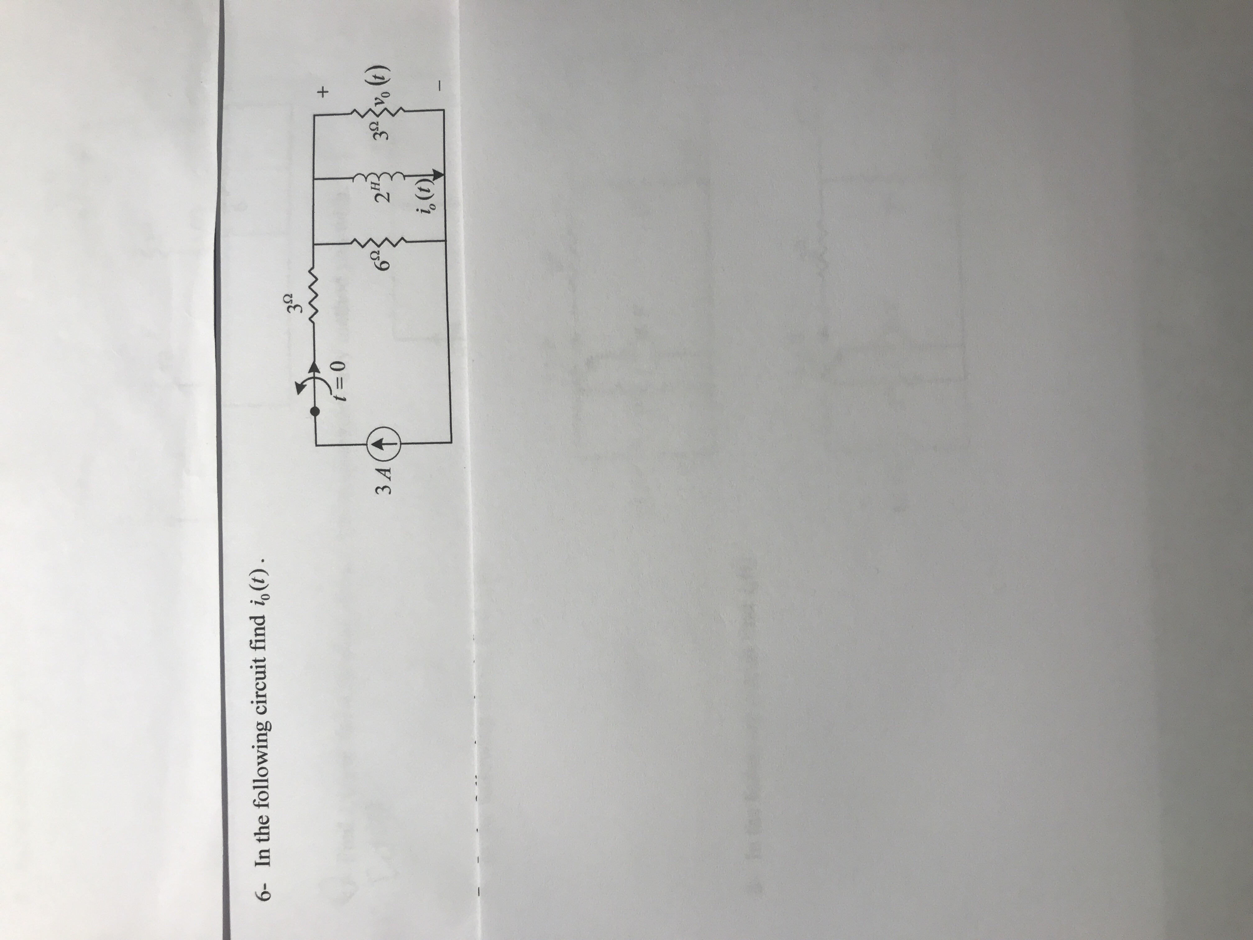 6- In the following circuit find io (t) t-0 3 A i, (t)