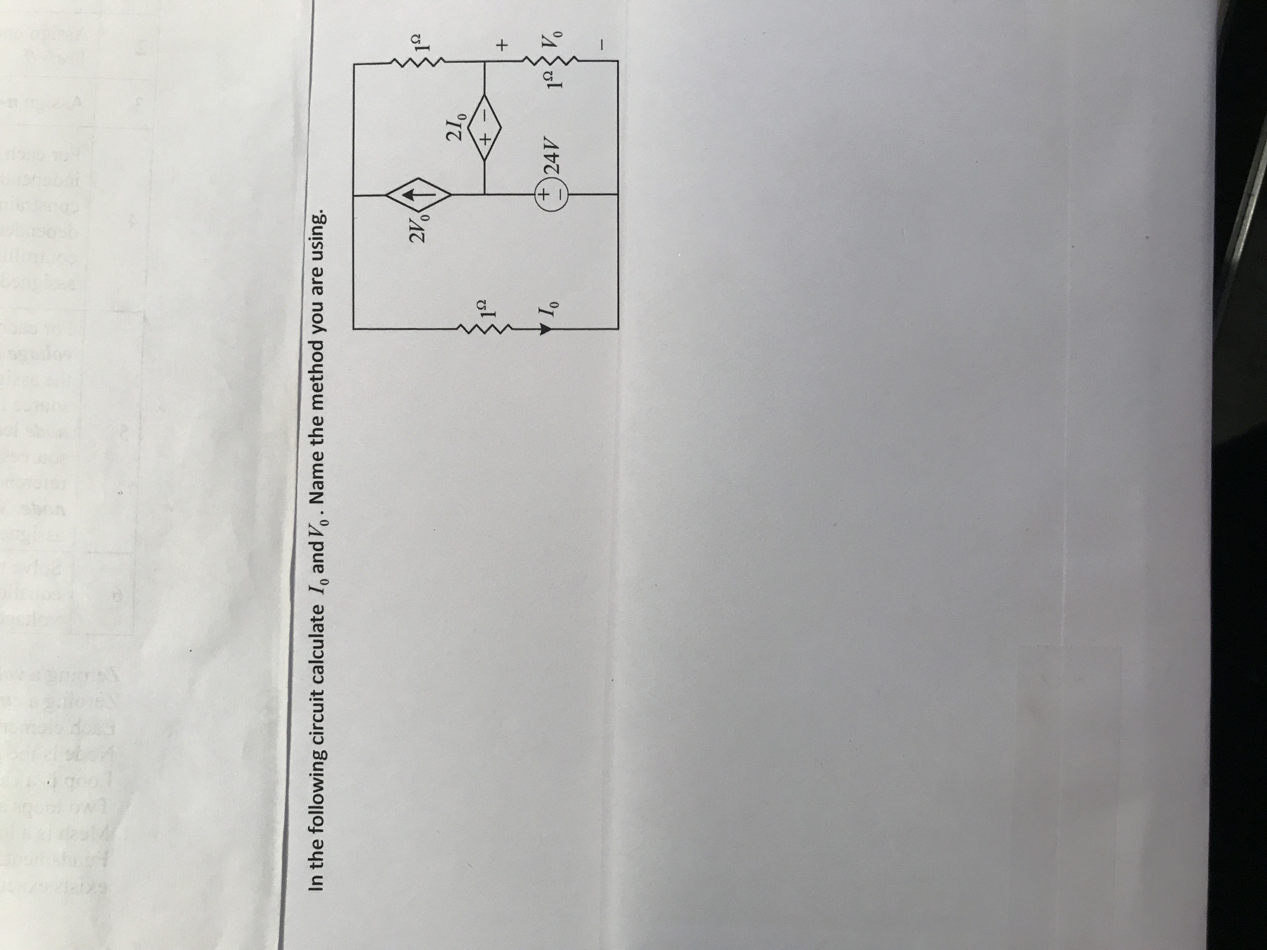 In the following circuit calculate 1, and Vo. Name the method you are using. 21