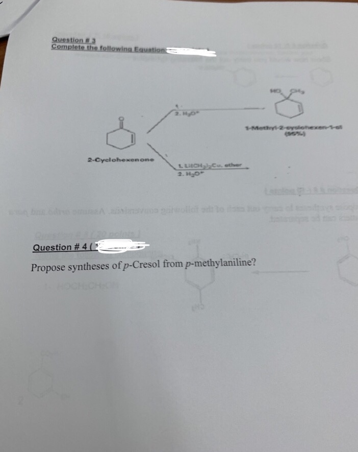 Question. 2-Cyclohexenone Question # 4 Propose syntheses of p-Cresol from p-methylaniline?