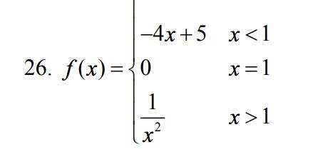 -4x + 5 x〈1 26. f(x)- x〉1 x2