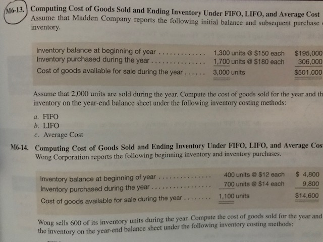 (613 Computing Cost of Goods Sold and Ending Inventory Uinder FIFo, LIFO, and Average Cost