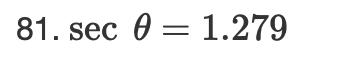 81. sec θ= 1.279