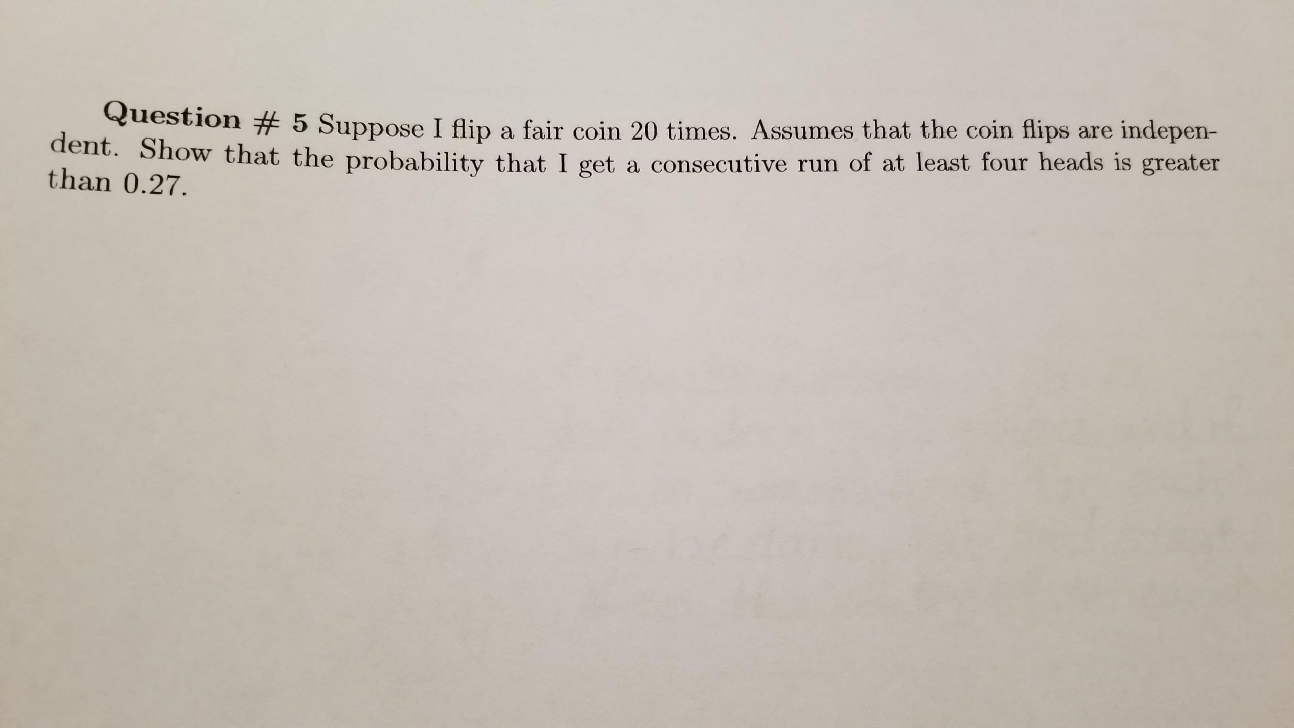 Answered  Question   5 Suppose I Flip A Fair Coin U2026