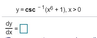 y csc(x1, x>0 dy dx