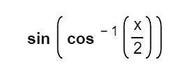 sin (cos-1(3)) 2