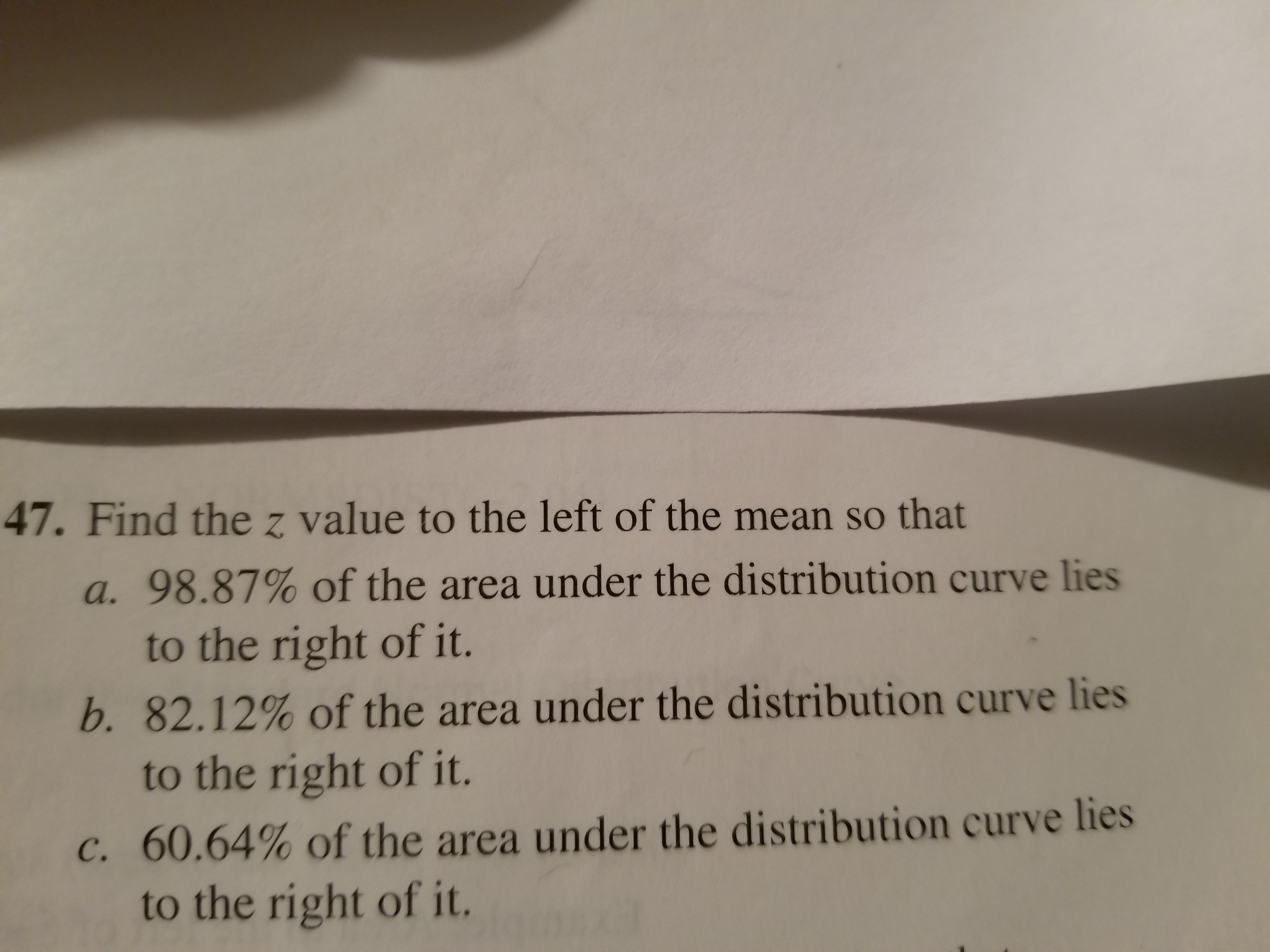 Answered: 47  Find the z value to the left of the… | bartleby