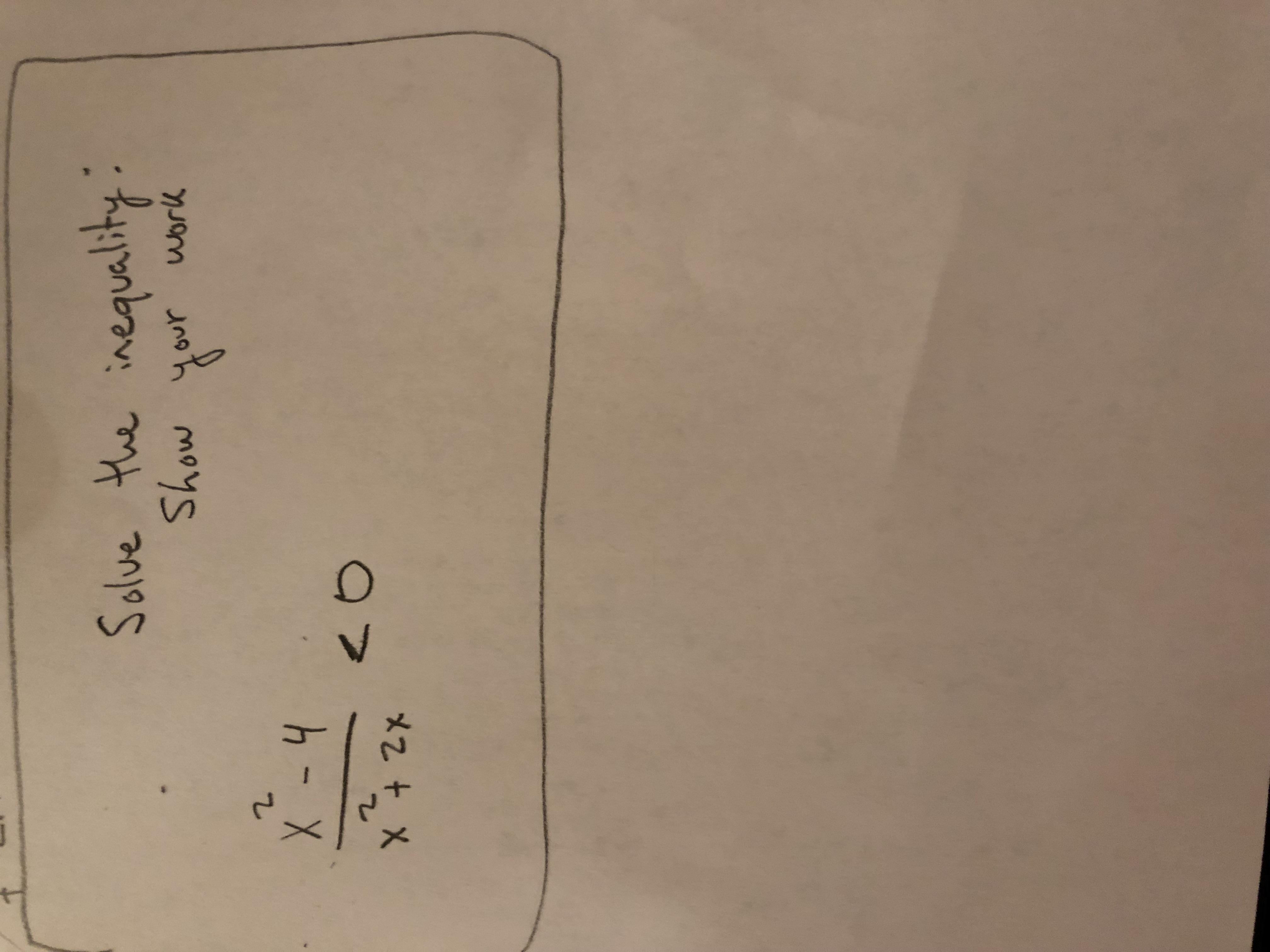 Solve the nequaity Show your work eav