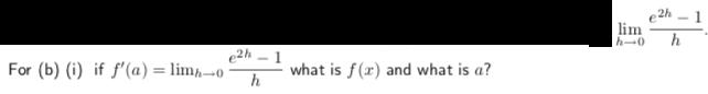 2h-1 what is f (x) and what is a? For (b) (i) if f,(a)-Inn-o-