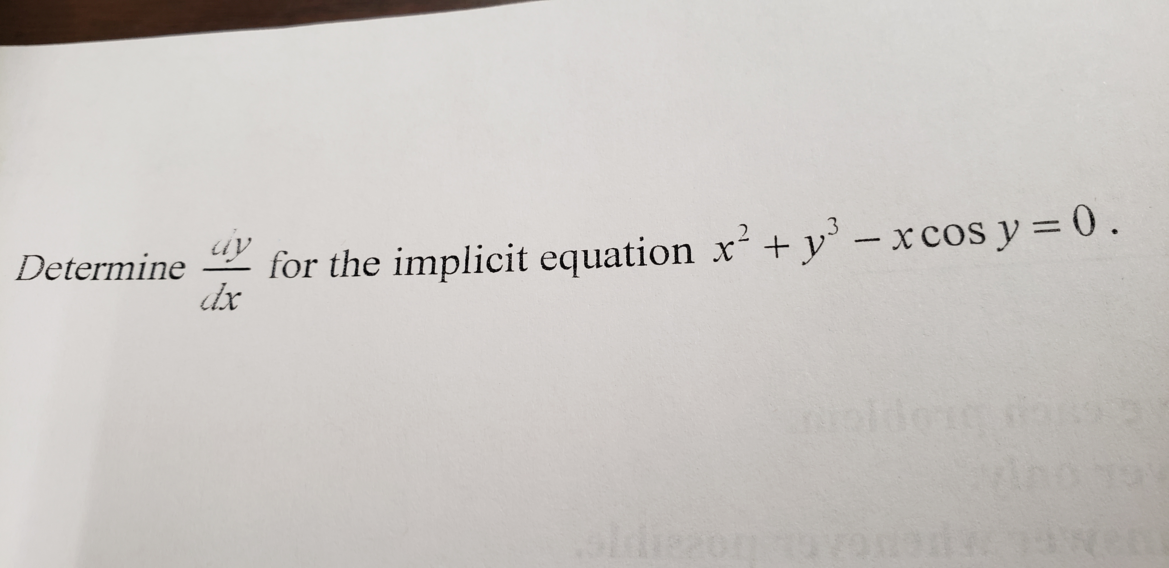 0 Determine-v for the implicit equation x2 + Уз-x cos y dx