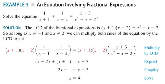 EXAMPLE 3 An Equation Involving Fractional Expressions Solve the equation--+ SOLUTION The LCD of the fractional expressions is (x + 1)(x-2) x2-x-2. LCD to get +3 Mulitiply 2) by LCT x+x-2 Expand Simplify Solve