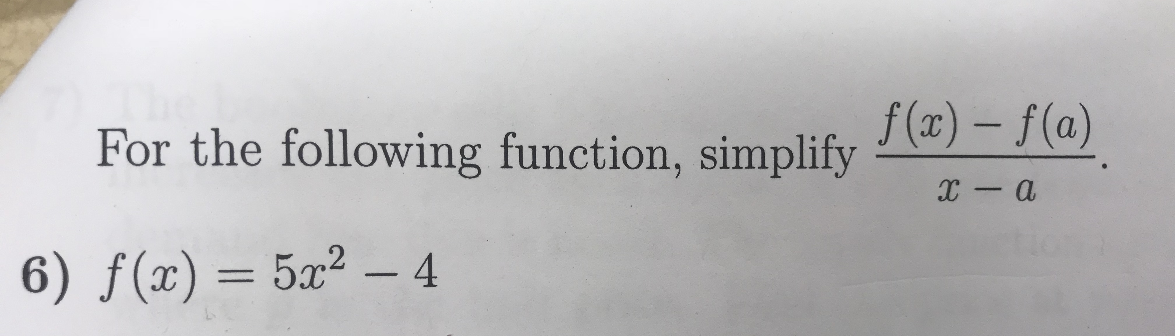 For the following function, simplifyパリ-パリ x-a 6) f(x) = 5x2-4