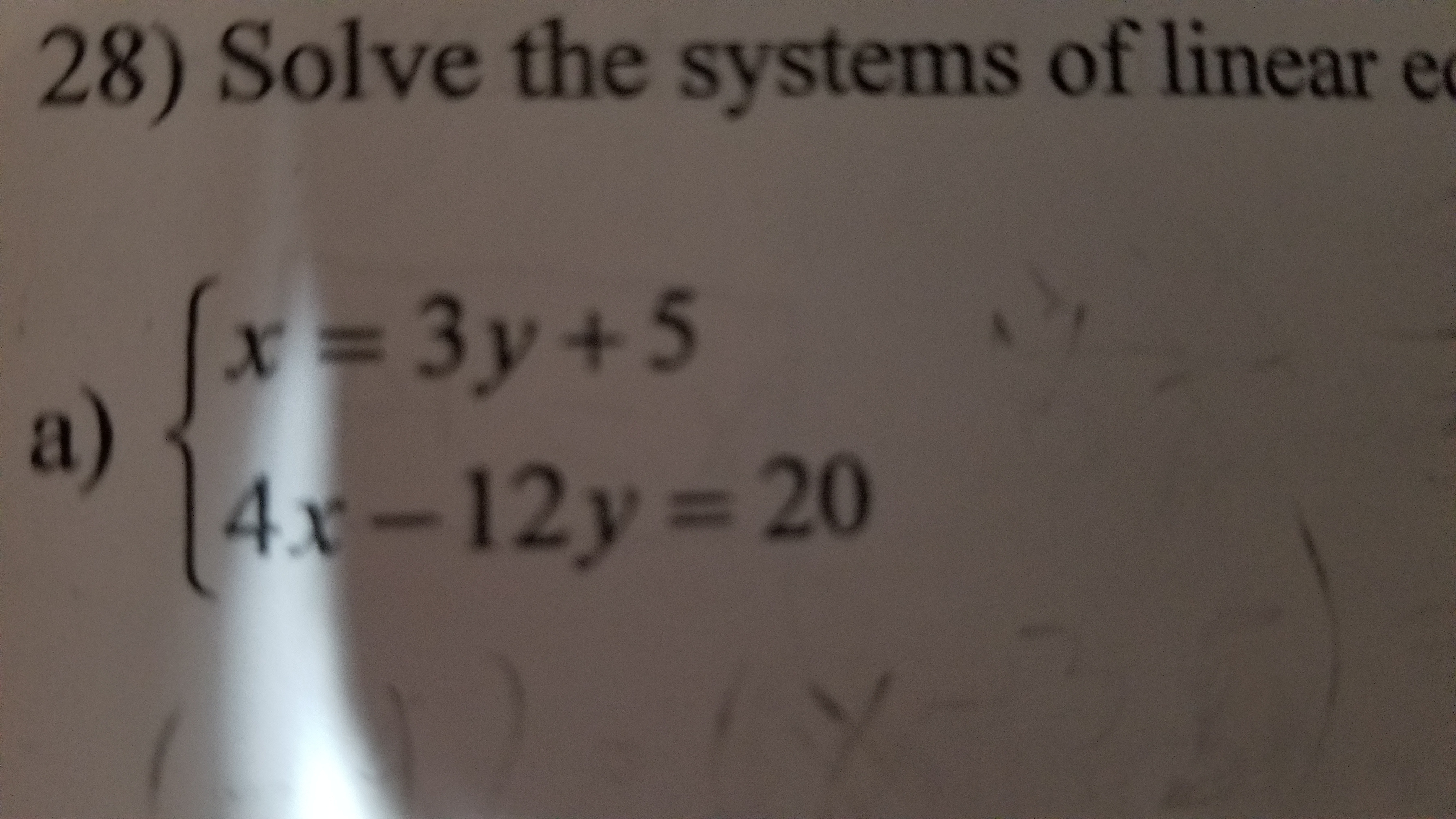 28) Solve the systems of linear e a) 4-12y-20