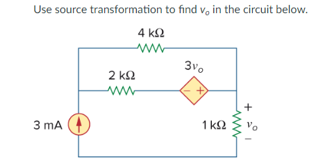 Use source transformation to find V. in the circuit beloW 3 mA 1 ko