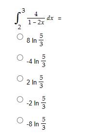 3 dx = 1 2x 8 In 국 5 -4 In 2 In을 -2 In -8 In LOn LOn